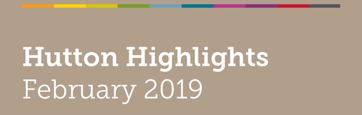 Hutton Highlights, February 2019 (c) James Hutton Institute